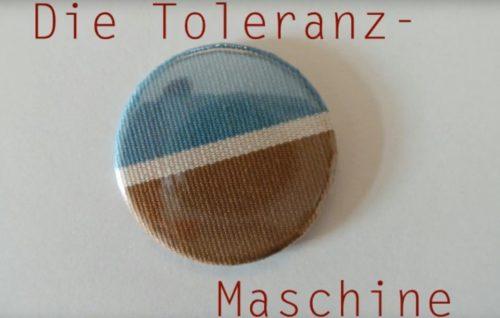 Die Toleranzmaschine